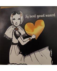 """Kaart Petit Paris """"Jij Bent Goud Waard"""""""
